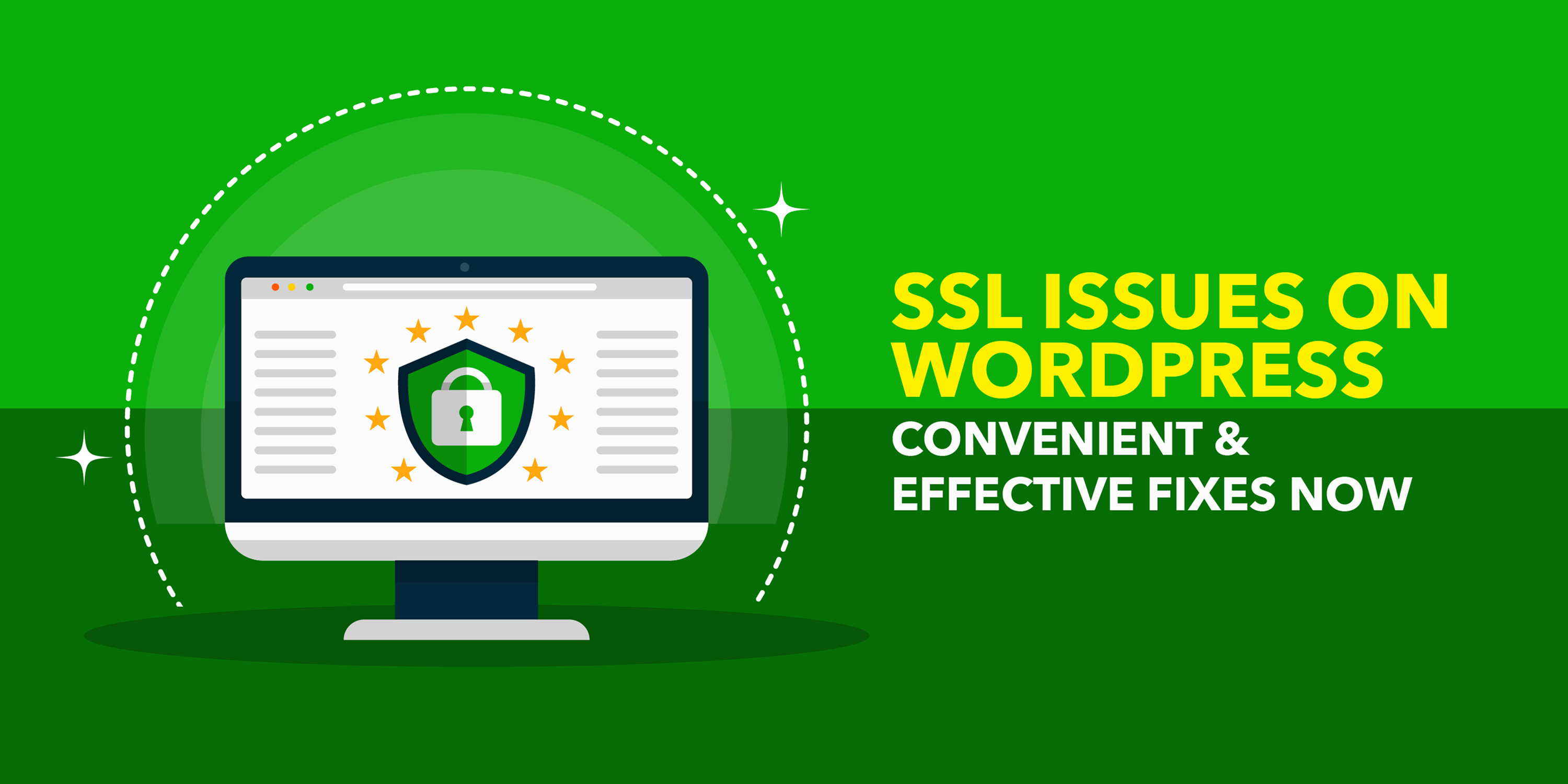 SSL Issues On WordPress: Convenient & Effective Fixes