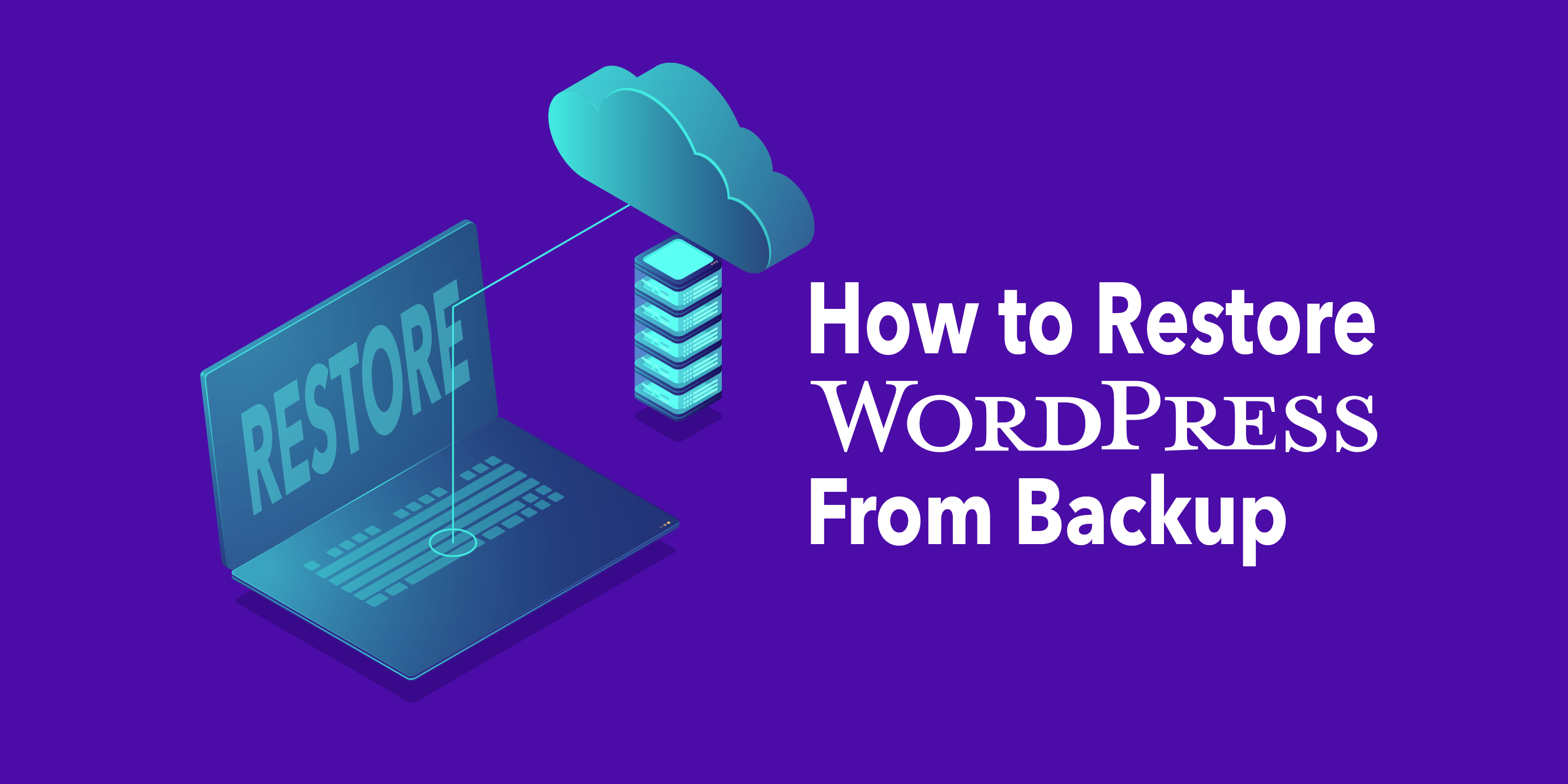 Restoring WordPress from a Backup
