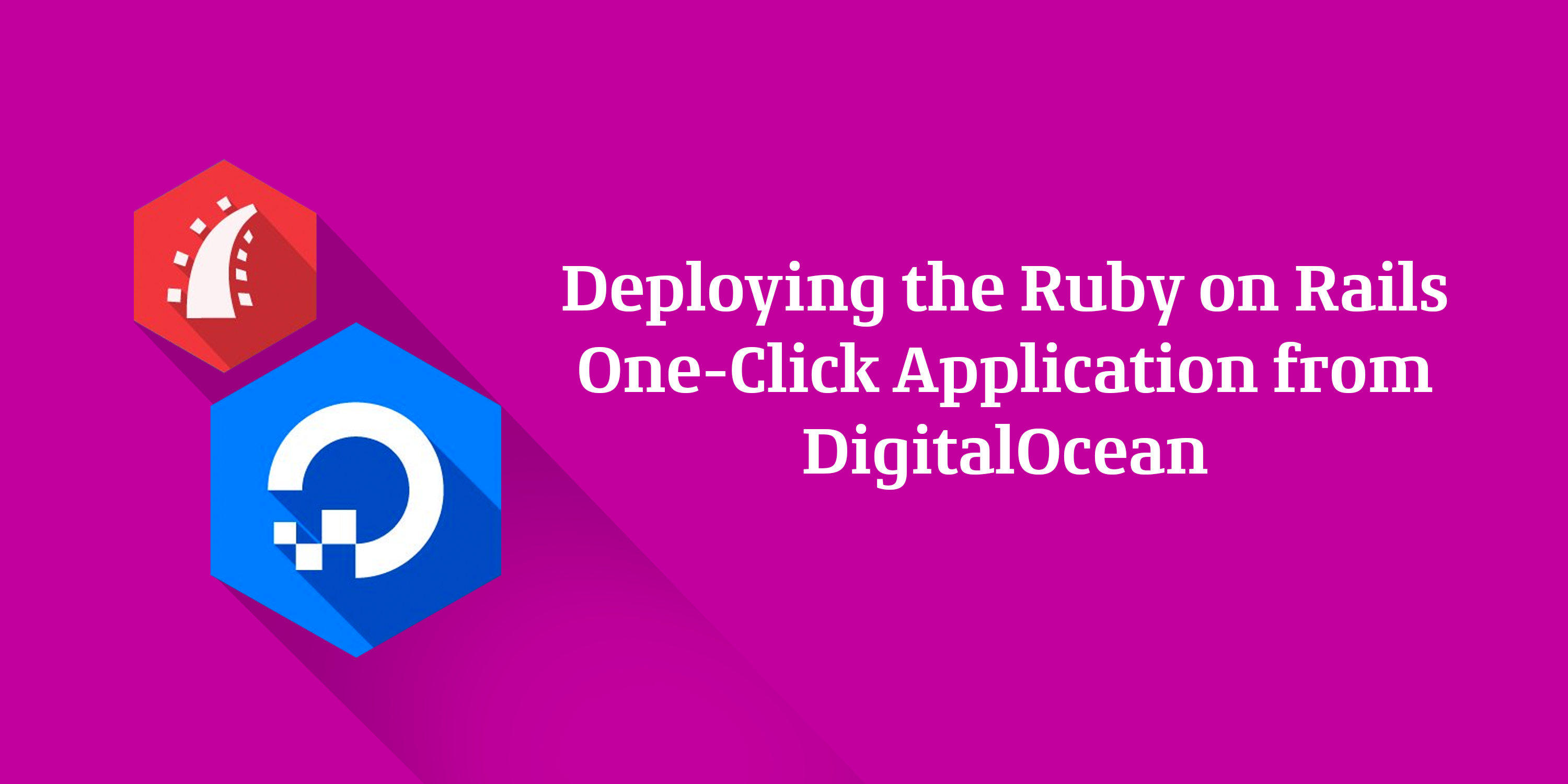 Deploying the Ruby on Rails One-Click-Application-from-DigitalOcean